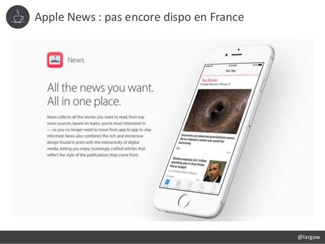 Apple News : pas encore dispo en France @largow