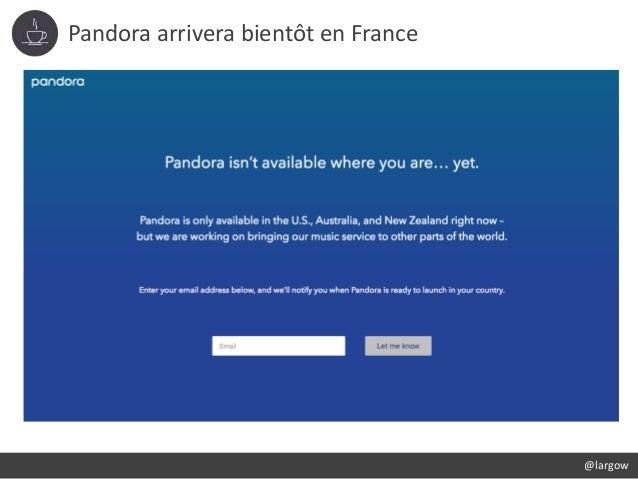 Pandora arrivera bientôt en France @largow