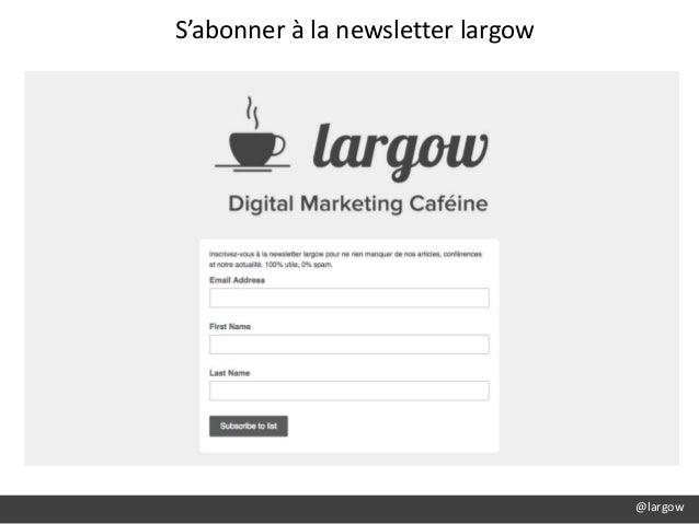 @largow S'abonner à la newsletter largow