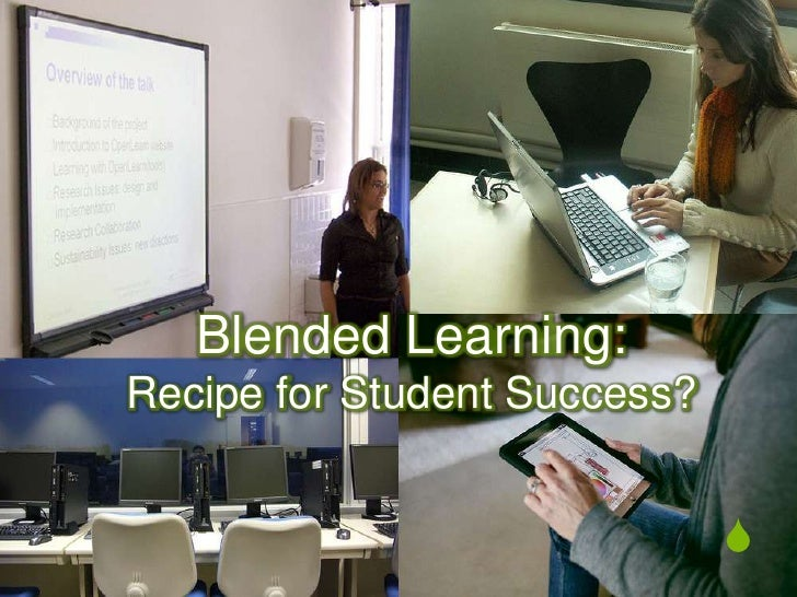 Blended Learning:Recipe for Student Success?<br />