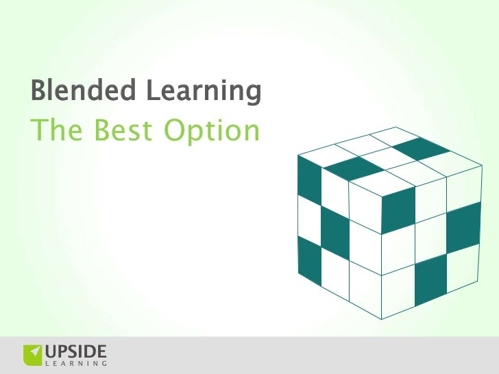 Blended LearningThe Best Option