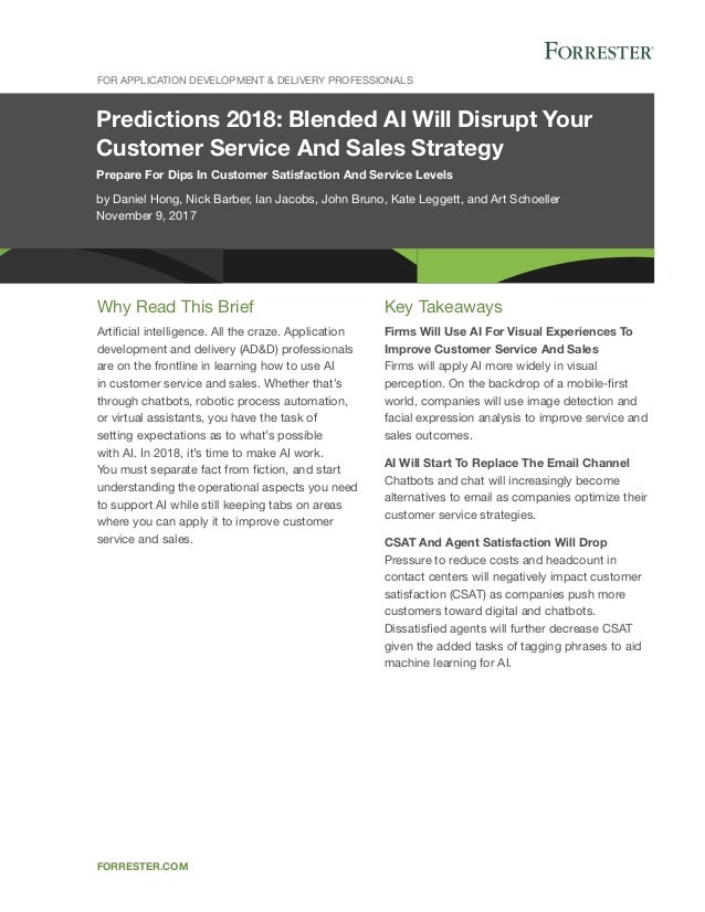 Predictions 2018: Blended AI Will Disrupt Your Customer Service And Sales Strategy Prepare For Dips In Customer Satisfacti...