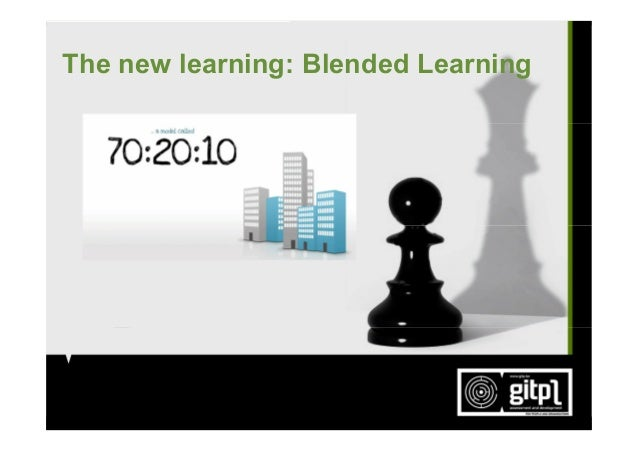 The new learning: Blended Learning