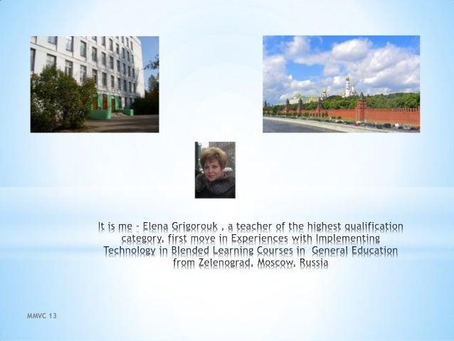 Blended learning in  education mmcv2013 Slide 2