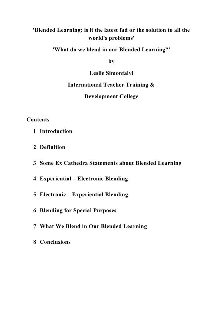 'Blended Learning: is it the latest fad or the solution to all the                        world's problems'            'Wh...