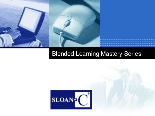 Company LOGO Blended Learning Mastery Series