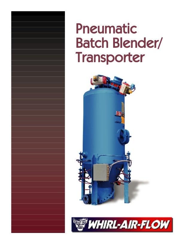 PneumaticBatch Blender/Transporter