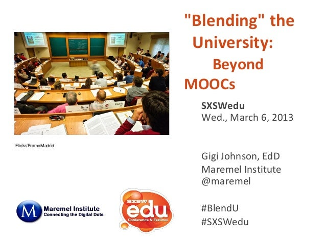 """Blending"" the                      University:                       Beyond                     MOOCs                    ..."