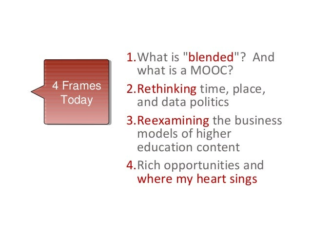 Blending the University: Beyond MOOCs Slide 2