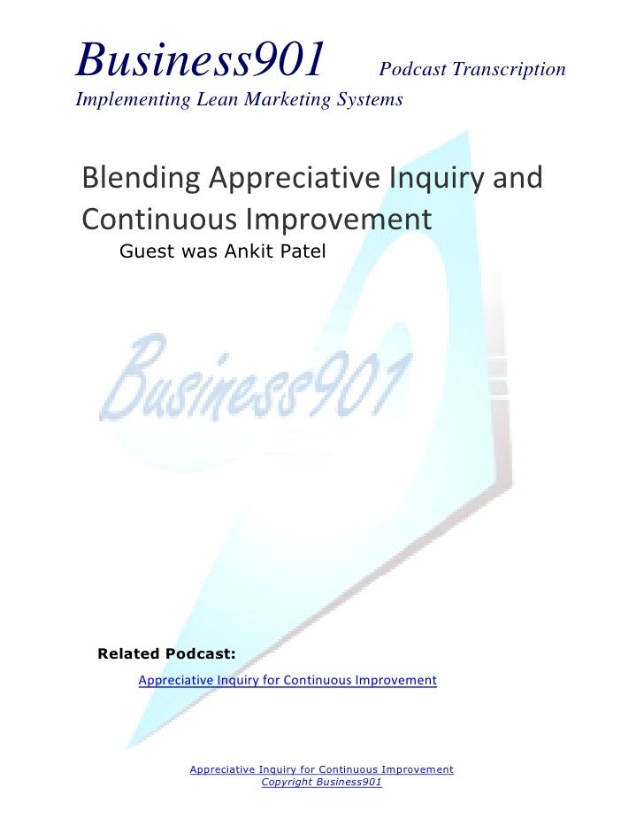 Business901                      Podcast TranscriptionImplementing Lean Marketing SystemsBlending Appreciative Inquiry and...