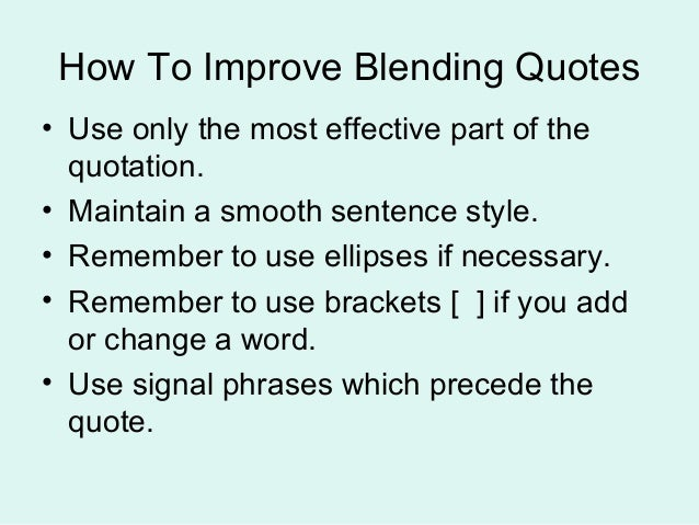 Using Two Quotes In One Sentence: Blending Quotations
