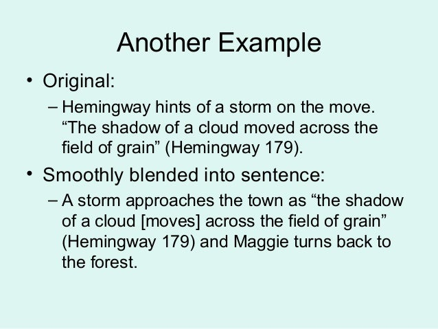 Examples of blending quotes in an essay