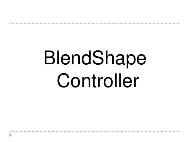 BlendShape & Tails Manual