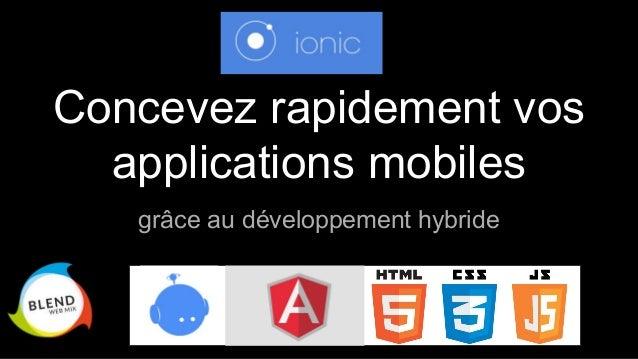 Concevez rapidement vos applications mobiles grâce au développement hybride