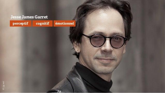 ©  jjg.net   Jesse James Garret perceptif cognitif émotionnel