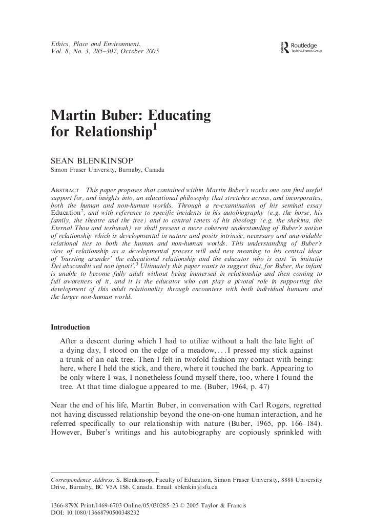 Ethics, Place and Environment,Vol. 8, No. 3, 285–307, October 2005Martin Buber: Educatingfor Relationship1SEAN BLENKINSOPS...