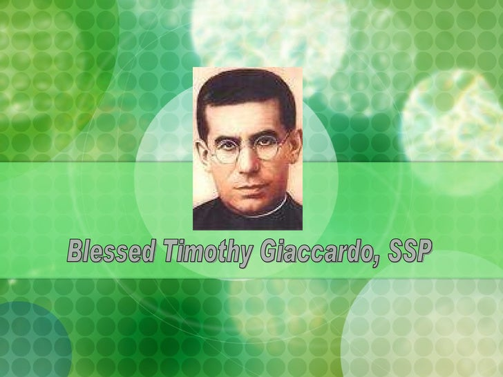 Blessed Timothy Giaccardo, SSP
