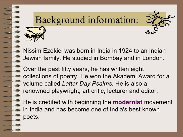 nissim ezekiel treatment of poetry Nissim ezekiel as a poet his mastery of rhythm and diction and his treatment of modern urban life and the , indian poetry in english, nissim ezekiel newer.
