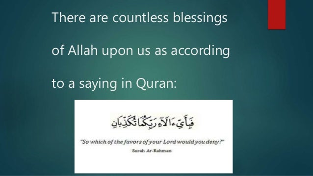 life is a blessing of allah May the blessings of allah fill your life with happiness and open all the doors of  success now and always - 10,588 views i can always pretend.
