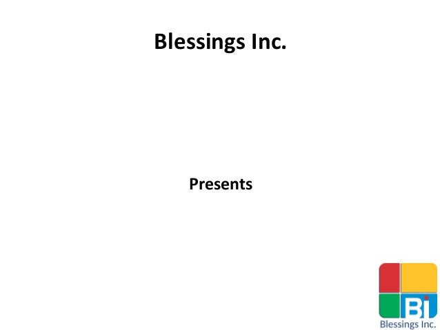 Blessings Inc. Presents