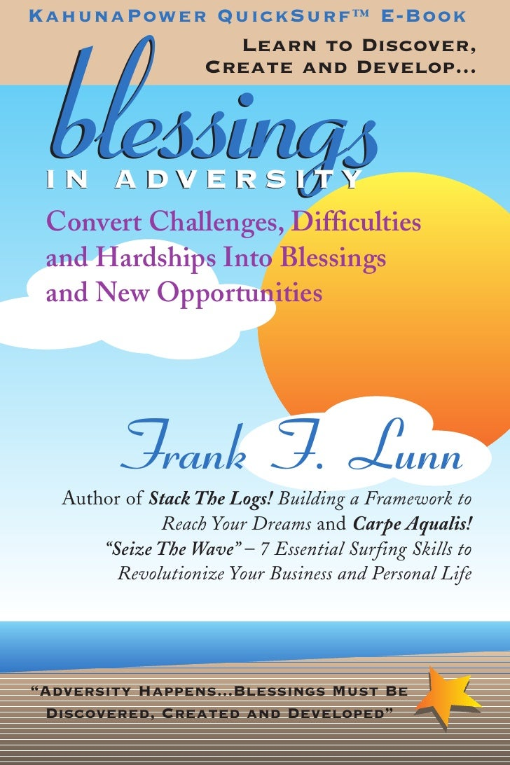 KahunaPower QuickSurf™ E-Book             Learn to Discover,   blessings           Create and Develop... IN ADVERSITY Conv...