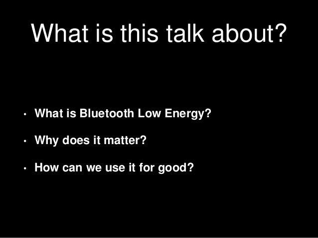 BLE Talk Slide 3