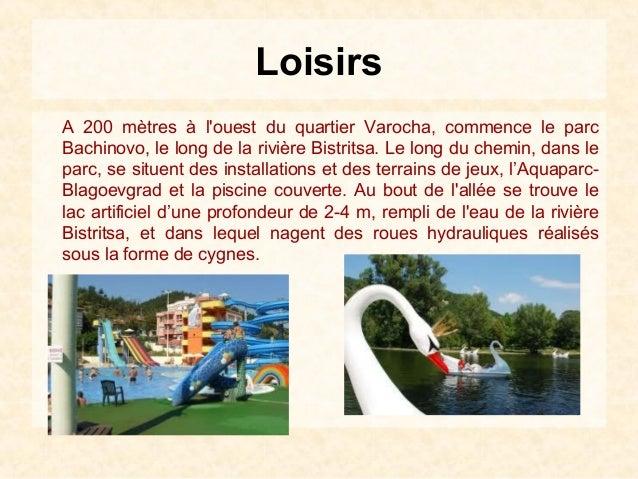 LoisirsA 200 mètres à louest du quartier Varocha, commence le parcBachinovo, le long de la rivière Bistritsa. Le long du c...