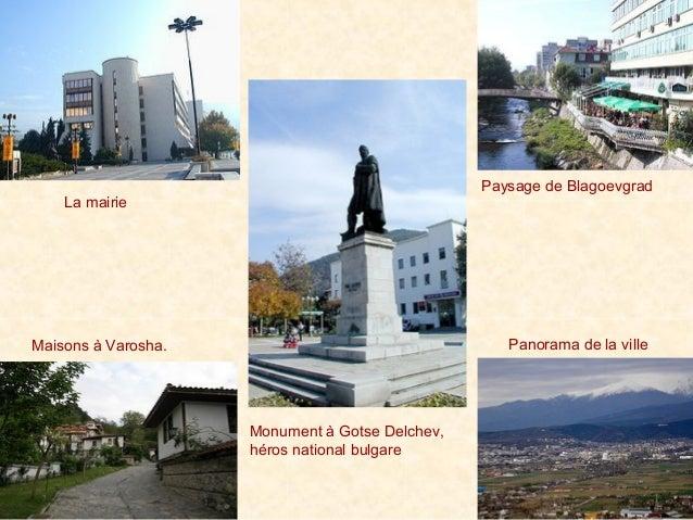 La mairieMonument à Gotse Delchev,héros national bulgarePaysage de BlagoevgradMaisons à Varosha. Panorama de la ville
