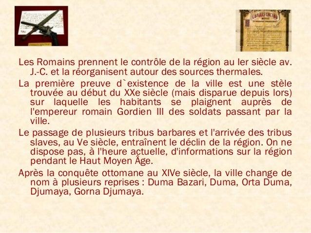 Les Romains prennent le contrôle de la région au Iersiècle av.J.-C. et la réorganisent autour des sources thermales.La pr...
