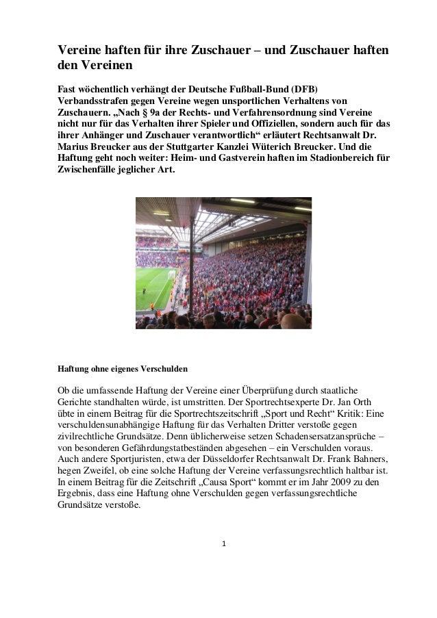 1  Vereine haften für ihre Zuschauer – und Zuschauer haften den Vereinen  Fast wöchentlich verhängt der Deutsche Fußball-B...