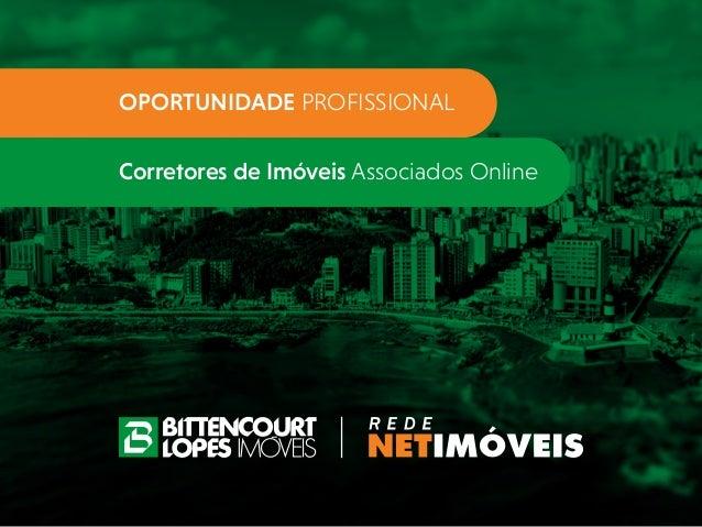 OPORTUNIDADE PROFISSIONAL Corretores de Imóveis Associados Online