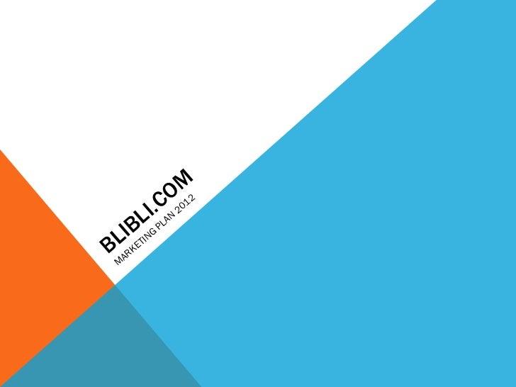 BLIBLI.COM MARKETING PLAN 2012