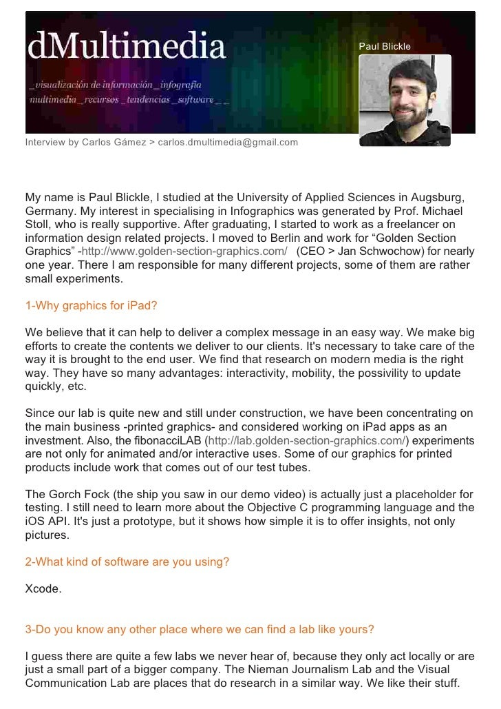 Paul Blickle     Interview by Carlos Gámez > carlos.dmultimedia@gmail.com     My name is Paul Blickle, I studied at the Un...
