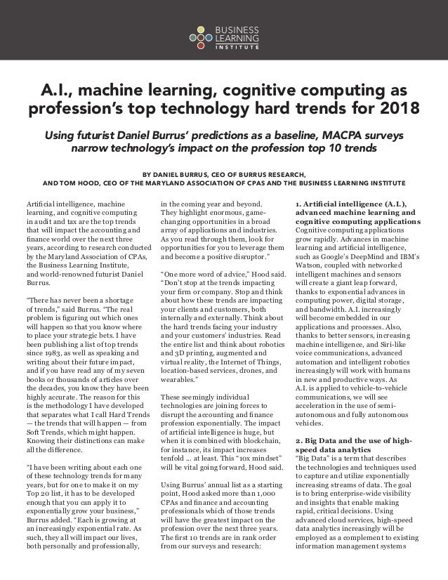 Artificial intelligence, machine learning, and cognitive computing in audit and tax are the top trends that will impact th...