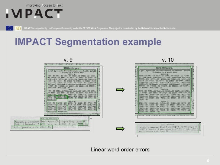 IMPACT Segmentation example v. 9 v. 10 Linear word order errors