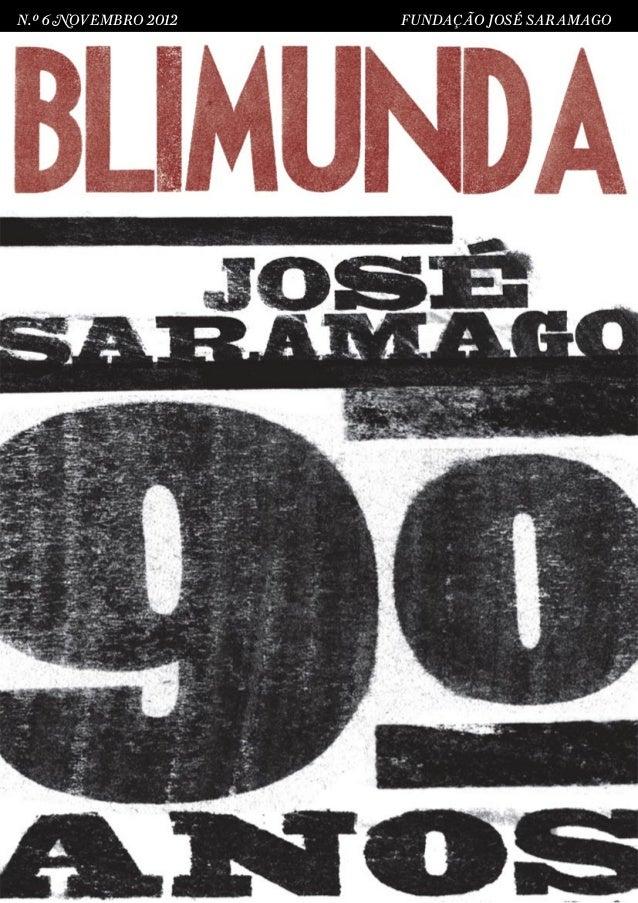 N.º 6 NOVEMBRO 2012   FUNDAÇÃO JOSÉ SARAMAGO