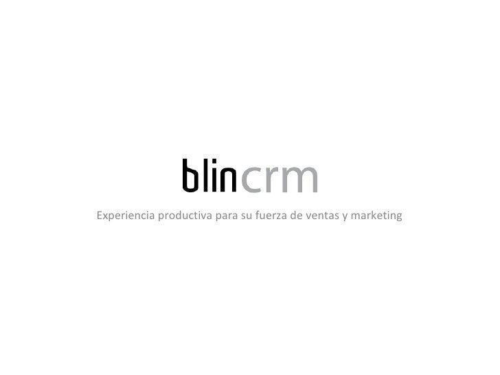 Experiencia productiva para su fuerza de ventas y marketing
