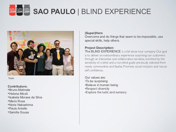 SAO PAULO | BLIND EXPERIENCE                              (Super)Hero                              Overcome and do things ...