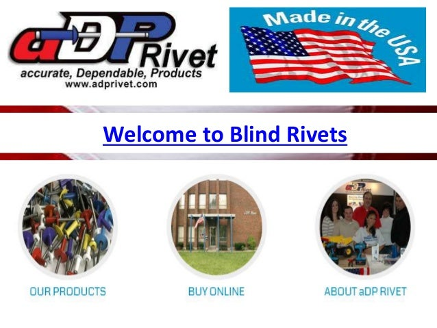 Welcome to Blind Rivets