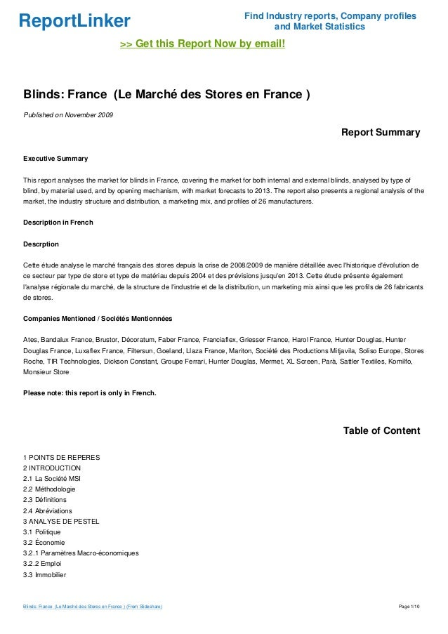 ReportLinker Find Industry reports, Company profiles and Market Statistics >> Get this Report Now by email! Blinds: France...