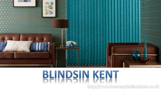 Blinds in Kent and London - Blackout, Roller, Roman and Vertical Blinds