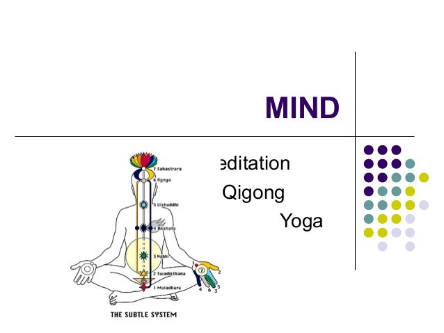 MIND Meditation Qigong Yoga