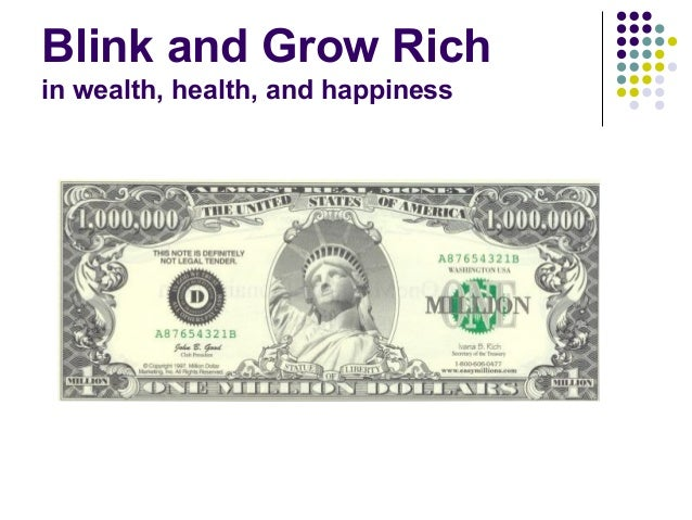 Blink and Grow Rich in wealth, health, and happiness
