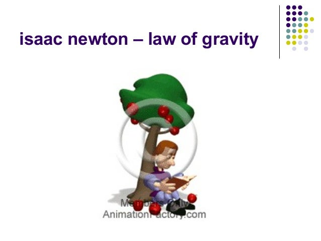 isaac newton – law of gravity