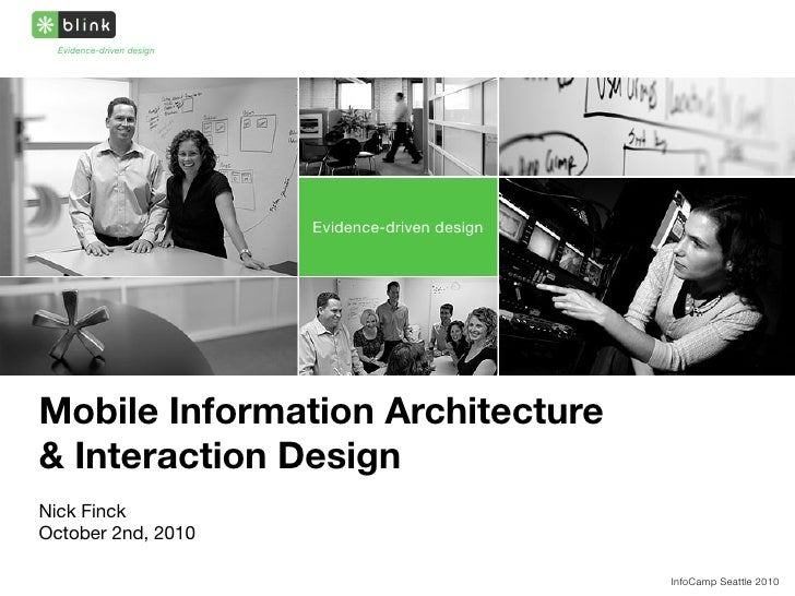 Evidence-driven design                                Evidence-driven design     Mobile Information Architecture & Interac...