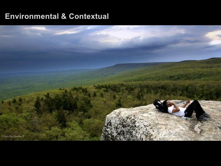 Environmental & Contextual     Photo by Gaurav P