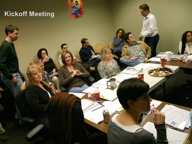 Kickoff Meeting                       Photo by Kristin Farwell