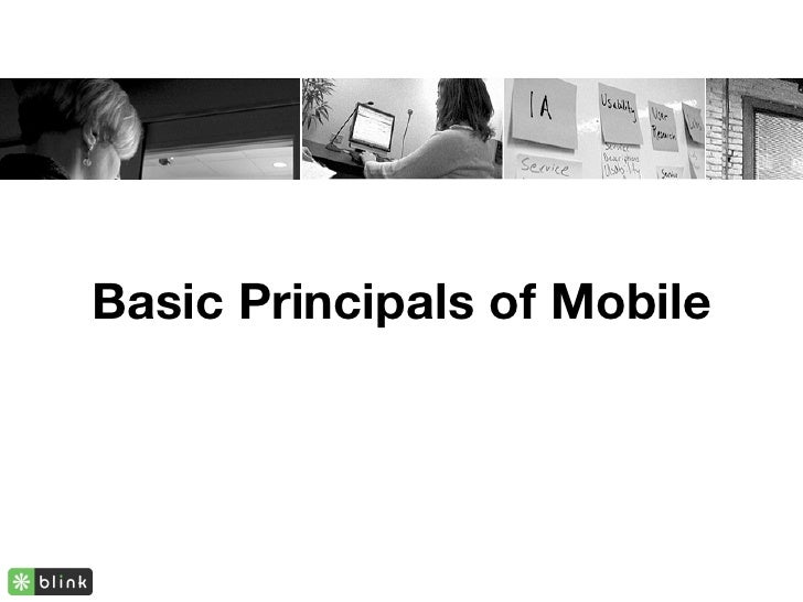 Basic Principals of Mobile
