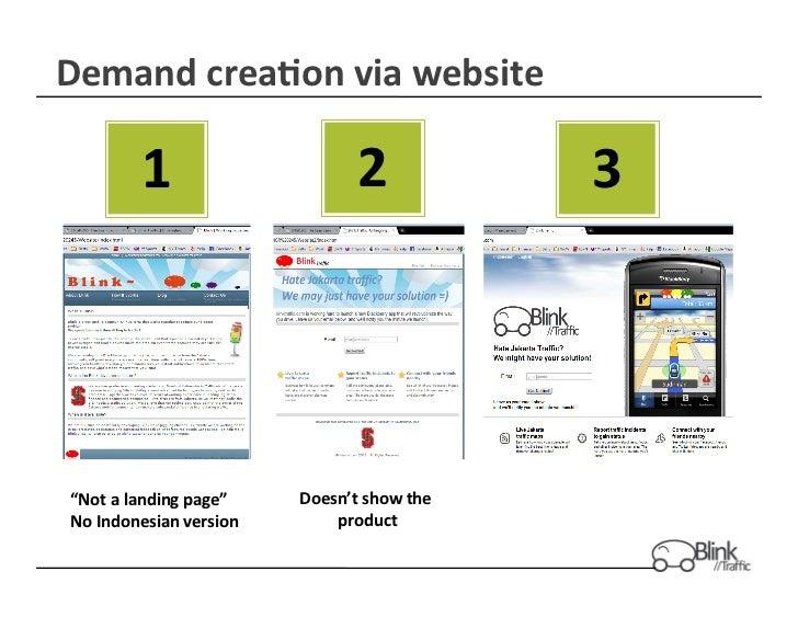 """Demand crea$on via website               1                              2              3  """"Not a landing..."""
