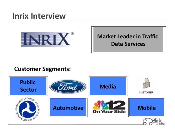 Inrix Interview                                 Market Leader in Traffic                                     Dat...